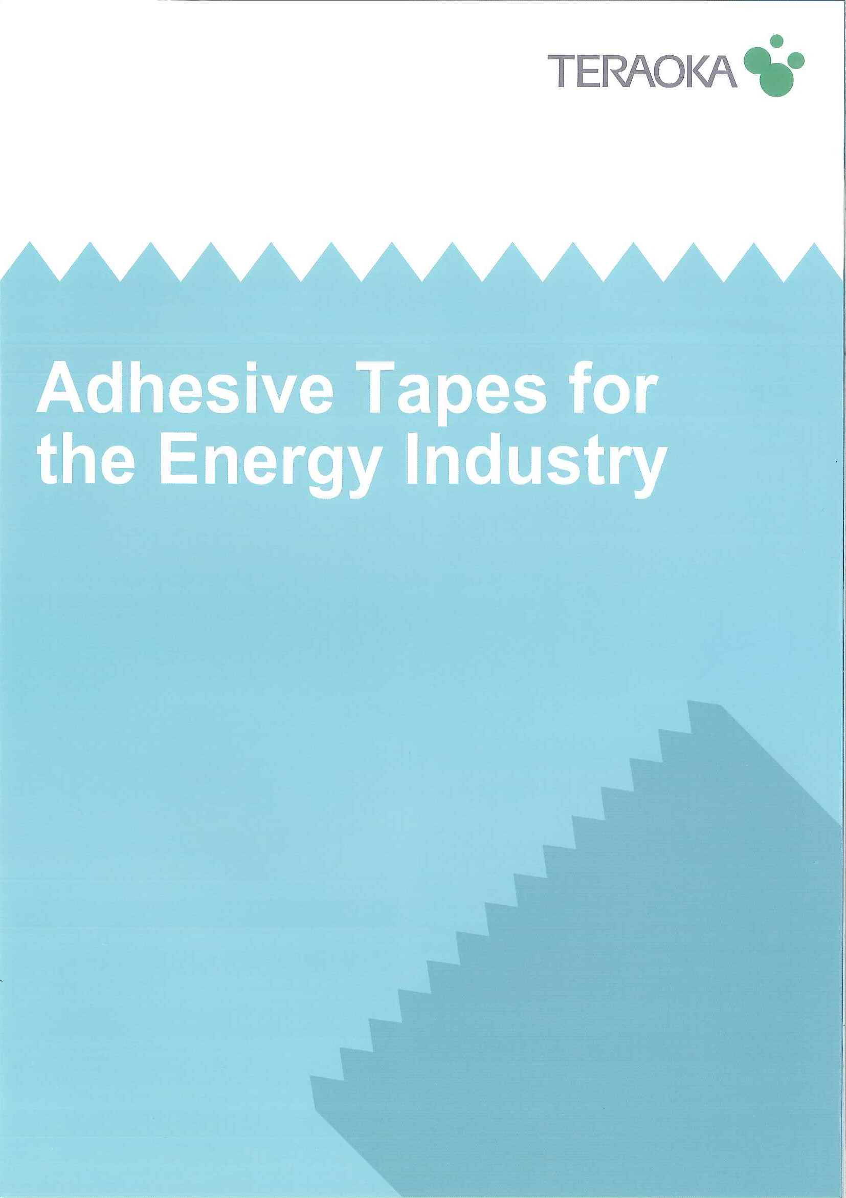 Adhesive Tapes for the Energy Industry